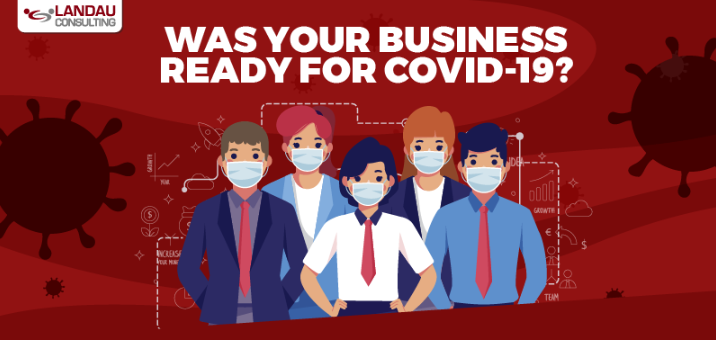 Was Your Business Ready for COVID19 featured image landau consulting